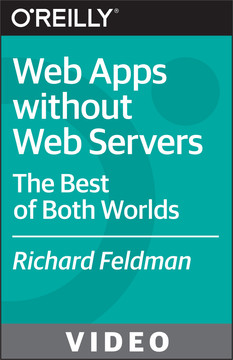 Web Apps without Web Servers