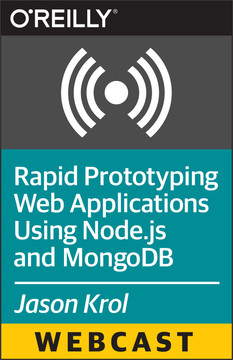 Rapid Prototyping Web Applications Using Node.js and MongoDB