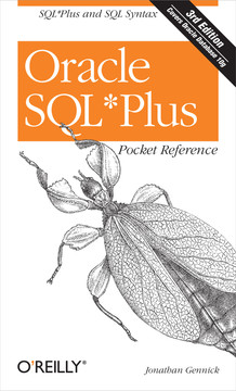 Oracle SQL*Plus Pocket Reference, 3rd Edition