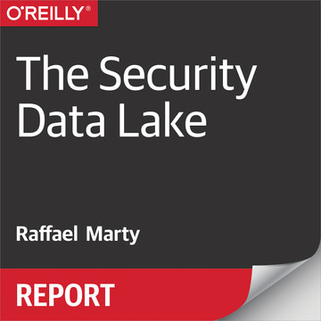 The Security Data Lake