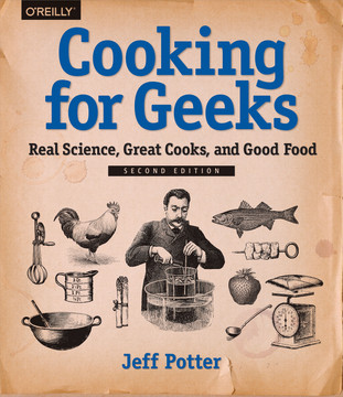 Cooking for Geeks, 2nd Edition