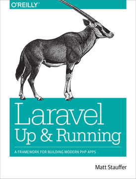 Laravel: Up and Running [Book]