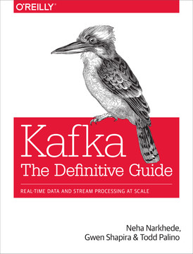 Kafka: The Definitive Guide [Book]
