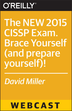 The NEW 2015 CISSP Exam. Brace Yourself (and prepare yourself)!