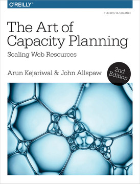 The Art of Capacity Planning, 2nd Edition