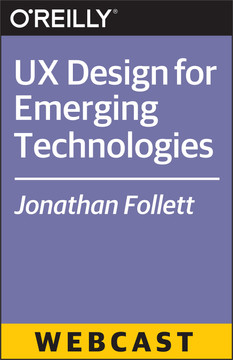 UX Design for Emerging Technologies