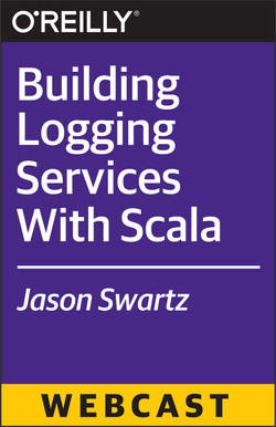 Building Logging Services With Scala