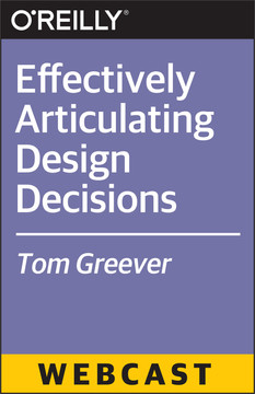 Effectively Articulating Design Decisions