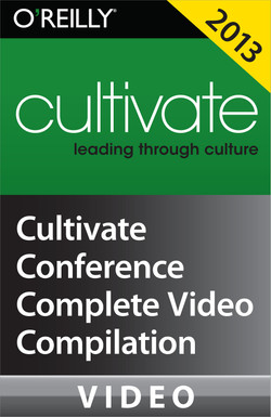 Cultivate Conference 2013: Complete Video Compilation