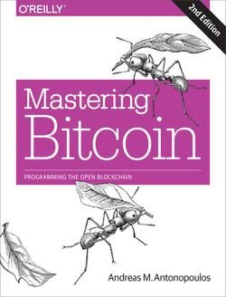 Mastering Bitcoin, 2nd Edition