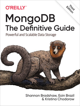 MongoDB: The Definitive Guide, 3rd Edition