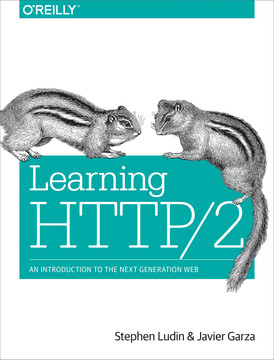 Learning HTTP/2, 1st Edition