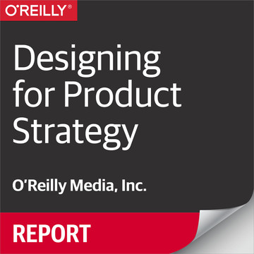Designing for Product Strategy