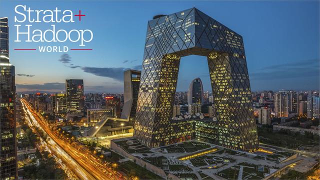 Strata + Hadoop World 2016 - Beijing