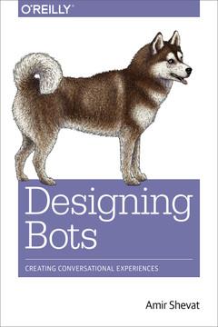 Designing Bots, 1st Edition