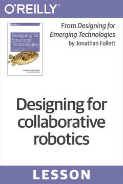 Designing for collaborative robotics