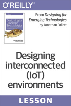 Designing interconnected (IoT) environments