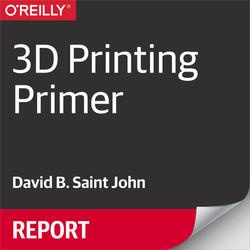 3D Printing Primer