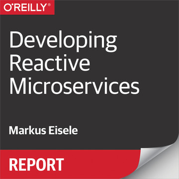 Developing Reactive Microservices