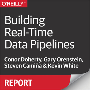 Building Real-Time Data Pipelines