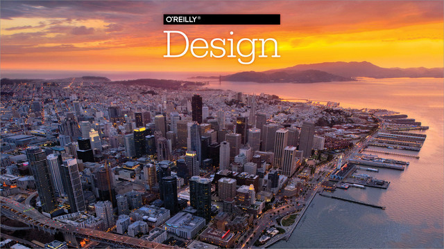 O'Reilly Design Conference 2017 - San Francisco, California