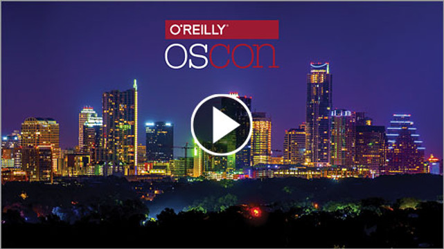 O'Reilly OSCON 2017 Video Compilation