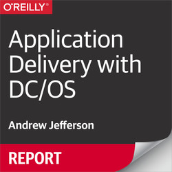 Application Delivery with DC/OS