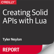 4  Making Your API Classy - Creating Solid APIs with Lua [Book]
