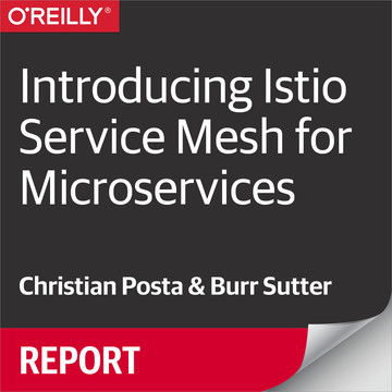 4  Service Resiliency - Introducing Istio Service Mesh for