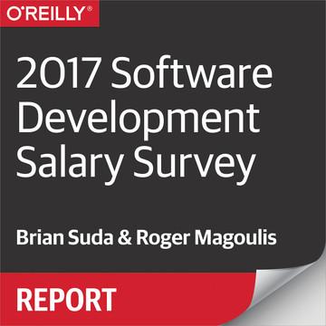 2017 Software Development Salary Survey