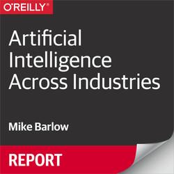 Artificial Intelligence Across Industries