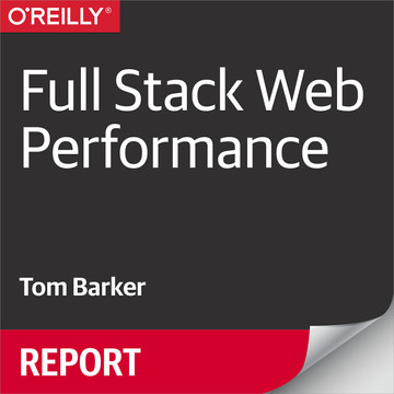 Full Stack Web Performance