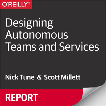 Designing Autonomous Teams and Services