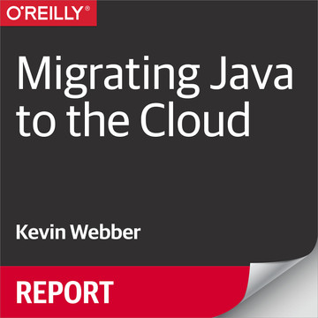 Migrating Java to the Cloud