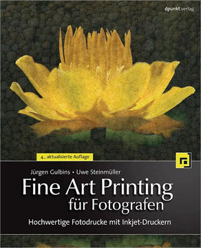 Fine Art Printing für Fotografen, 4th Edition