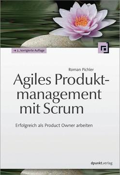 Agiles Produktmanagement mit Scrum, 2nd Edition