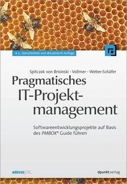 Pragmatisches IT-Projektmanagement, 2nd Edition