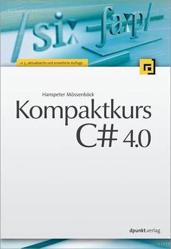 Kompaktkurs C# 4.0, 3rd Edition