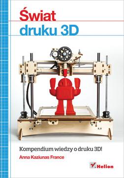 Świat druku 3D. Przewodnik