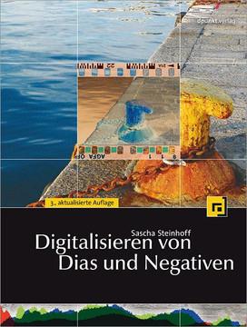 Digitalisieren von Dias und Negativen, 3rd Edition