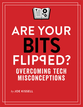 Are Your Bits Flipped?