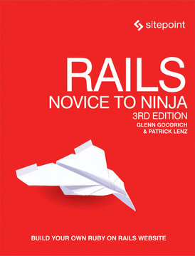 Rails: Novice to Ninja, 3rd Edition