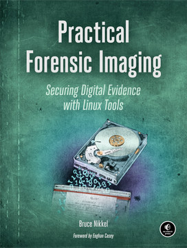 Practical Forensic Imaging