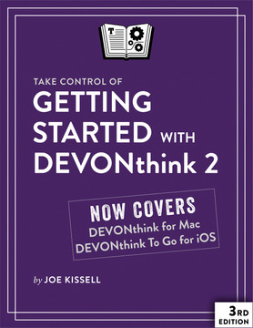Take Control of Getting Started with DEVONthink 2, 3rd Edition