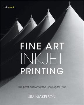 Fine Art Inkjet Printing, 1st Edition
