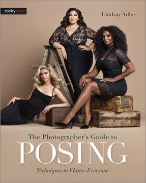 The Photographer's Guide to Posing, 1st Edition