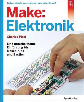 Make: Elektronik, 2nd Edition