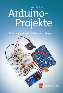 Arduino-Projekte, 1st Edition