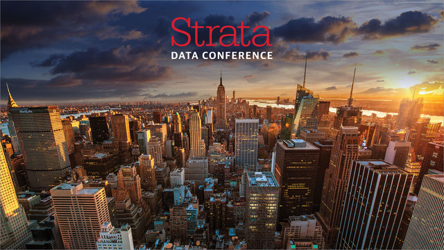 Strata Data Conference - New York, NY 2018