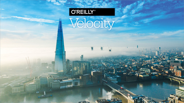 O'Reilly Velocity Conference 2018 in London Video Compilation